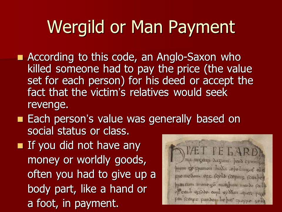 Anglo Saxon Wergild