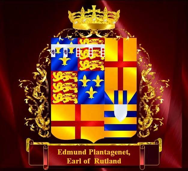 Edmund Plantagenet Earl of Rutland (17 May 1443 – 30 December 1460)