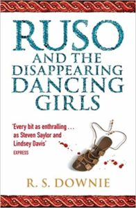 Ruso-and-the-disappearing-Dancing-girls-by-RS-Downie-(Ruth-Downie)